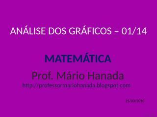 análise dos gráficos -01 de 14 - mário hanada.pps