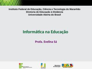 Informatica_na_Educa_ao_-_Aula_01.pps