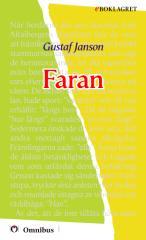 Gustaf Janson - Faran [ prosa ] [1a tryckta utgåva 1909, Senaste tryckta utgåva 1926, 226 s. ].pdf