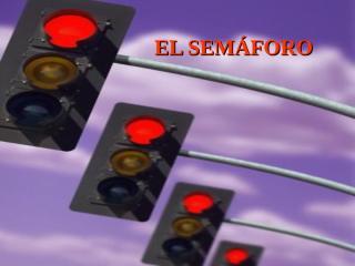 ElSemaforo.pps