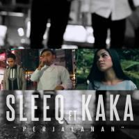 Sleeq Ft Kaka - Perjalanan.mp3