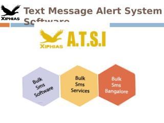 Text Message Alert System Software.ppt