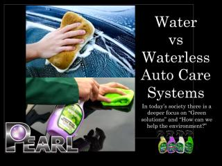 Water  vs Waterless Auto Care Systems .pdf