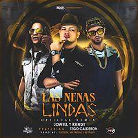 Jowell y Randy Ft. Tego Calderon - Las Nenas Lindas (Official ...