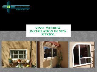 Vinyl Window Installation in New Mexico.pptx