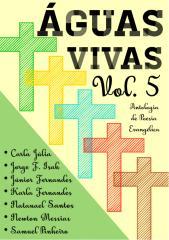 AGUAS VIVAS Volume 5 - Antologia de Poesia Evangelica.pdf