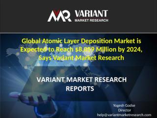 Global Atomic Layer Deposition Market.pptx
