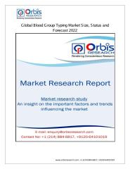 Global Blood Group Typing Market Size, Status and Forecast 2022.pdf