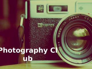 Photography Club.pptx