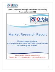 Global Compression Bandages Sales Market 2017 Industry Trend and Forecast 2022.pdf