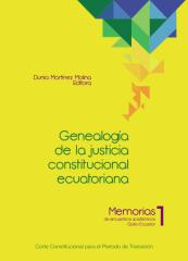 CORTE CONSTITUCIONAL (Ecuador) - Genealogía de la justicia constitucional ecuatoriana.pdf