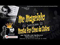 Mc Magrinho - Monta Por Cima da Outra (DJ Caveirinha 22).mp3