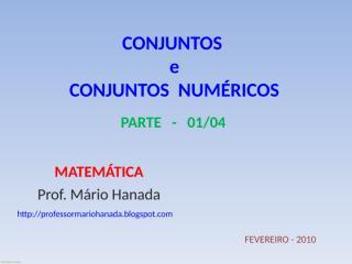 conjuntos - operações com conjuntos- etc - feveriro 2010  - parte -01.pps