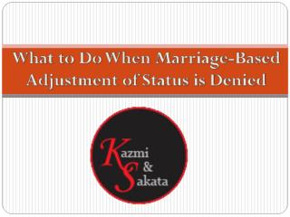 What to Do When Marriage-Based Adjustment of Status is Denied.pdf
