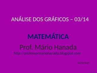 análise dos gráficos -03 de 14 - mário hanada.pps