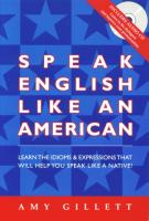 Speak_English_Like_An_American_-_Idioms_and_vocabulary_(OCR,_indexed).pdf